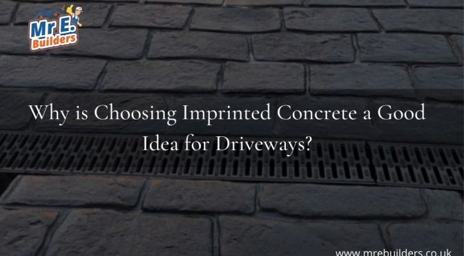 Why is Choosing Imprinted Concrete a Good Idea for Driveways?